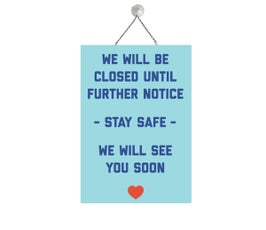 """Closed Sign, Blue, COVID-19,  Metal Sign Kit, 12""""H x 8""""W"""