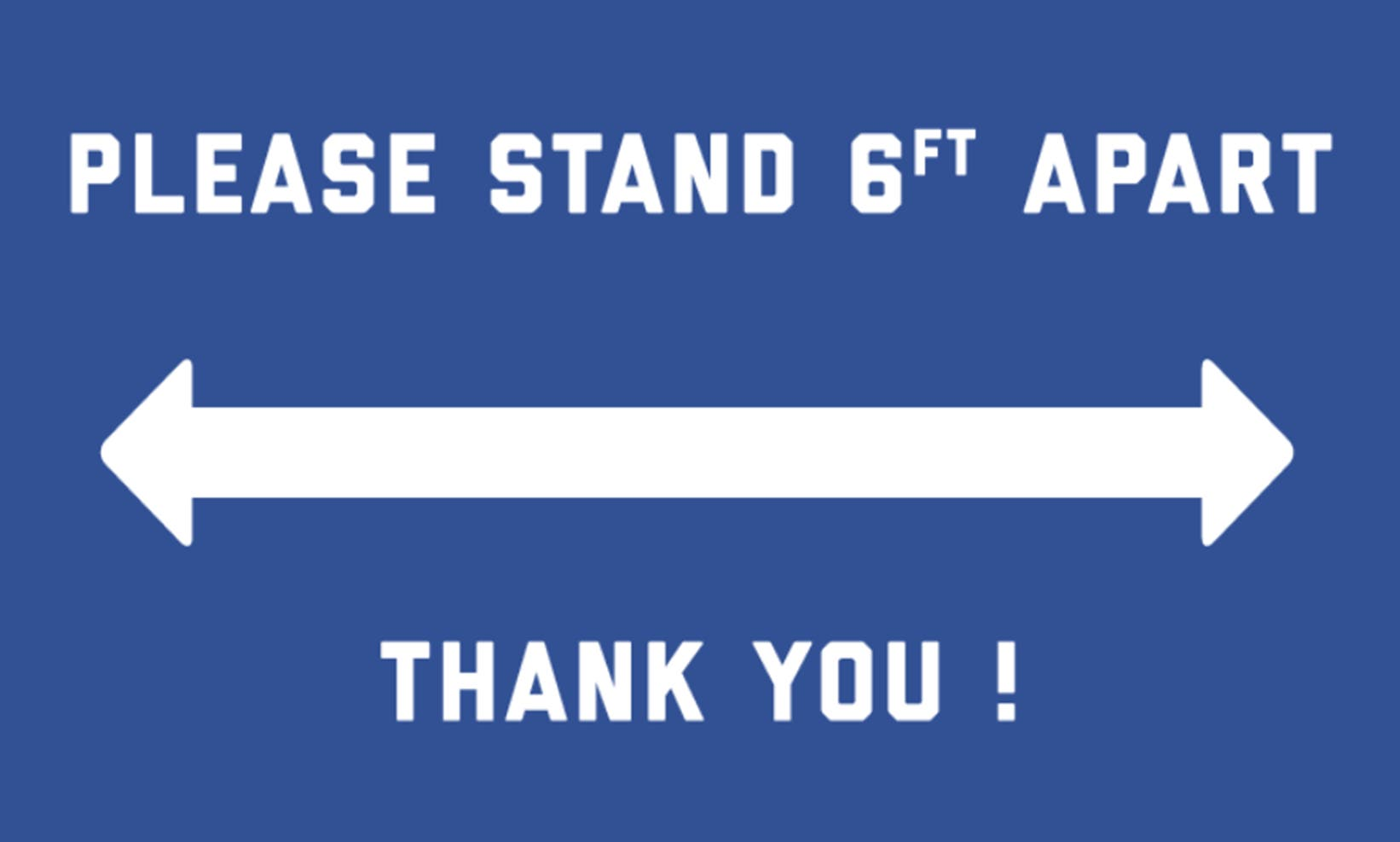 "Please Stand 6 Feet Apart, Social Distancing Metal Sign, Blue with White Print - 8""H x 12""W"