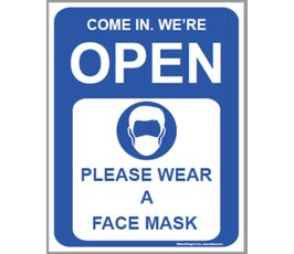 """OPEN…Please Wear Your Mask, Plastic Sign, One-Sided, Blue/White - 14"""" H x 10"""" W"""