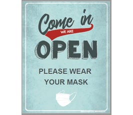 "Come in We Are OPEN, PLEASE WEAR YOUR MASK, Retro Blue with Gray Print Poster Sign, 22"" x 28"""