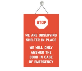 "Shelter in Place, COVID-19,  Metal Sign Kit, 12""H x 8""W"