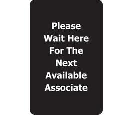 "Acrylic Signs - Please Wait For Associate"""
